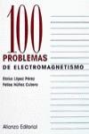100 problemas de Electromagnetísmo