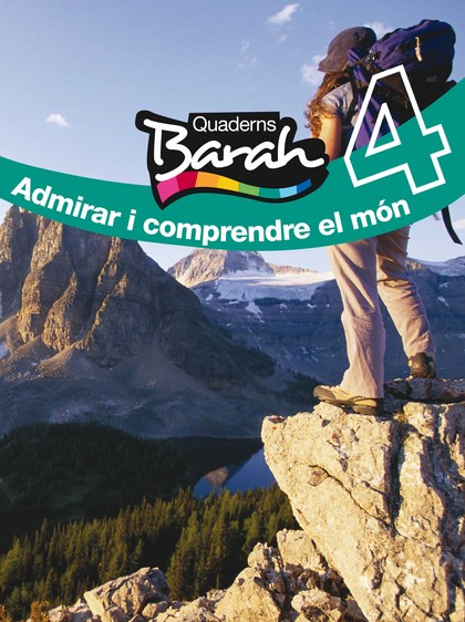 BARAH, ADMIRAR I COMPRENDRE EL MÓN, 4 ESO. QUADERN