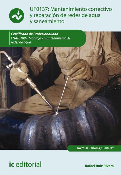 Mantenimiento correctivo y reparación de redes de distribución de agua y saneamiento. ENAT0108