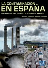 LA CONTAMINACIÓN EN ESPAÑA : LOS EFECTOS DEL OZONO Y DEL CAMBIO CLIMÁTICO