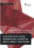 LA EXCLUSIÓN SOCIAL: ESTUDIO COMPARADO DESDE LA PERSPECTIVA JURÍDICA LABORAL Y C.