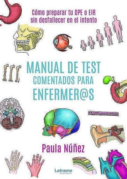 MANUAL DE TEST COMENTADOS PARA ENFERMER@S: CÓMO PREPARAR TU