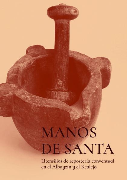 MANOS DE SANTA                                                                  UTENSILIOS DE R