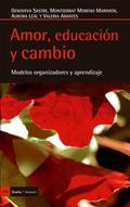AMOR, EDUCACION Y CAMBIO.