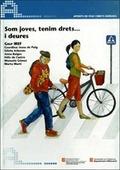 SOM JOVES, TENIM DRETS-- I DEURES