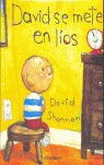 DAVID SE METE EN LÍOS