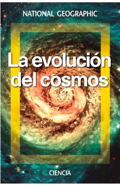 LA EVOLUCIÓN DEL COSMOS.