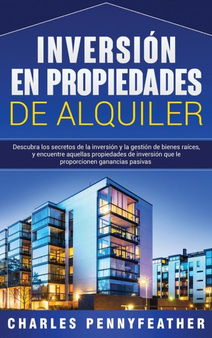 INVERSIÓN EN PROPIEDADES DE ALQUILER