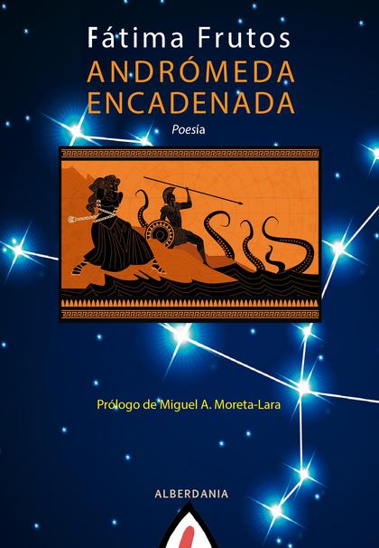 ANDRÓMEDA ENCADENADA.