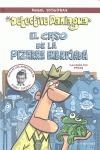 EL CASO DE PIZARRA EMBRUJADA