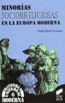 MINORIAS SOCIORRELIGIOSAS EN LA EUROPA MODERNA