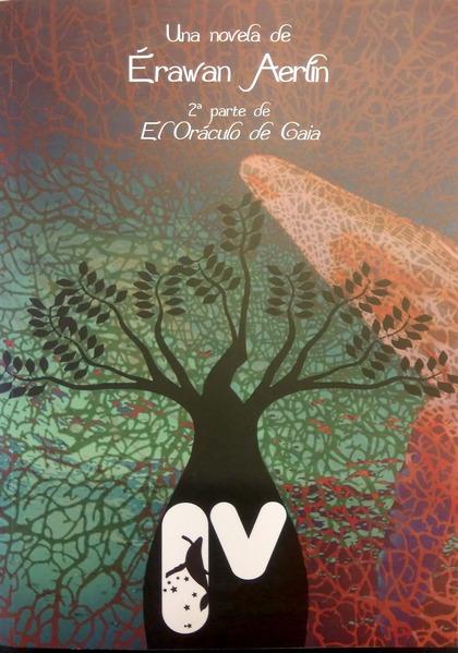 IV. 2ª PARTE DE ´EL ORÁCULO DE GAIA´