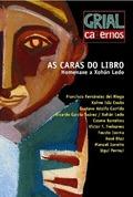 CADERNOS GRIAL:NADAL 2006. AS CARAS DO LIBRO-HOMEN. XAN LEDO