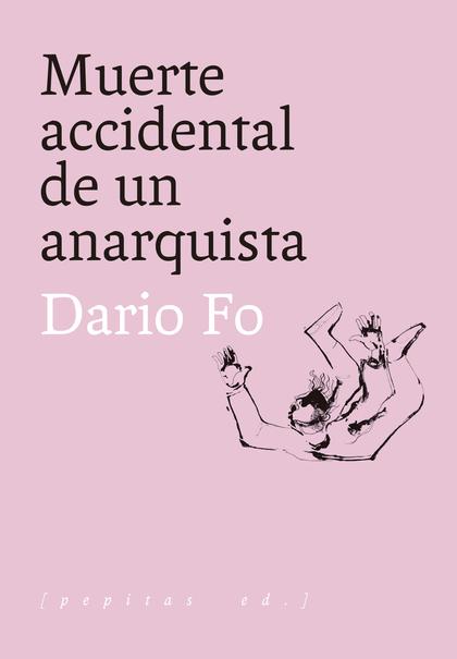 MUERTE ACCIDENTAL DE UN ANARQUISTA.