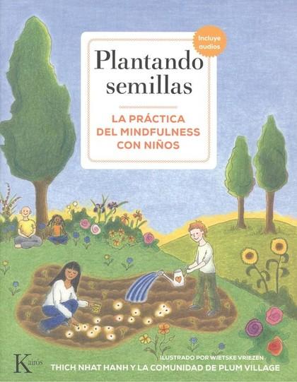 PLANTANDO SEMILLAS                                                              LA PRÁCTICA DEL