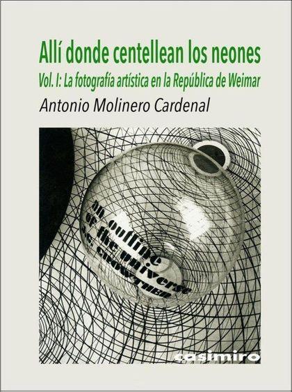 ALLÍ DONDE CENTELLEAN LOS NEONES, VOL. 1