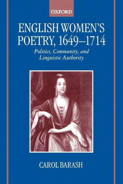 ENGLISH WOMEN´S POETRY, 1649 - 1714