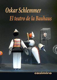 EL TEATRO DE LA BAUHAUS