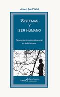 SISTEMAS Y SER HUMANO. PENSAMIENTO AUTORREFERENCIAL EN LA AMAZONIA