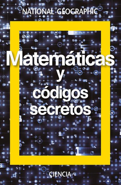 MATEMÁTICAS Y CÓDIGOS SECRETOS.