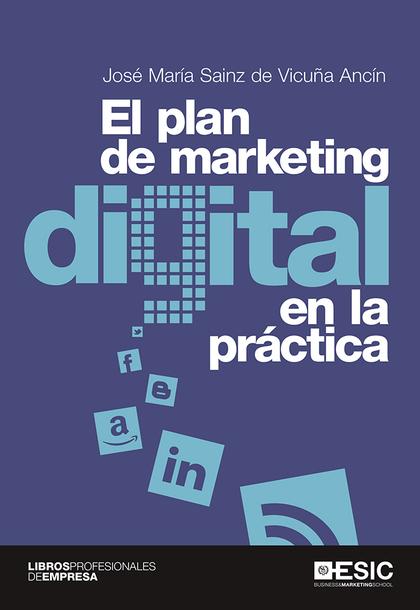 PLAN DE MARKETING DIGITAL EN LA PRACTICA, EL