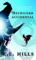 EL HECHICERO ACCIDENTAL.