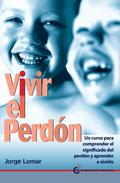 VIVIR EL PERDÓN.