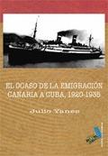 EL OCASO DE LA EMIGRACIÓN CANARIA A CUBA
