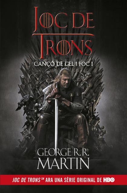 JOC DE TRONS (CANÇÓ DE GEL I FOC 1).