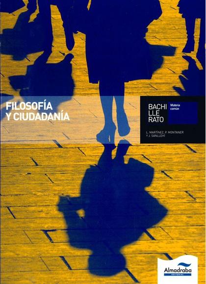 FILOSOFÍA Y CIUDADANÍA, 1 BACHILLERATO