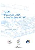 CADIZ: DEL FLORECIENTED S.XVIII AL POR OF THE FUTURE DEL S.XXI.