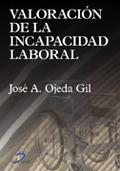 VALORACIÓN DE LA INCAPACIDAD LABORAL