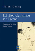 EL TAO DEL AMOR Y EL SEXO                                                       LA ANCESTRAL VÍ