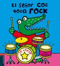 EL SEÑOR COC TOCA ROCK