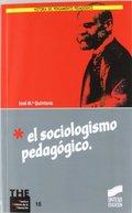 EL SOCIOLOGISMO PEDAGÓGICO.