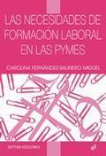 LAS NECESIDADES DE FORMACIÓN LABORAL EN LAS PYMES.
