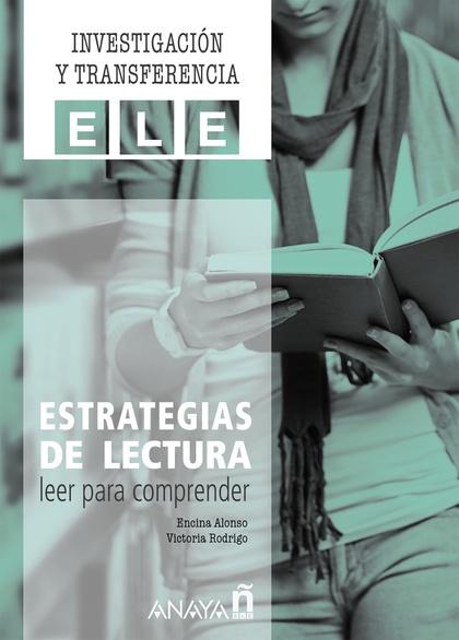 ESTRATEGIAS DE LECTURA: LEER PARA COMPRENDER..