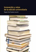 INNOVACIÓN Y RETOS DE LA EDICIÓN UNIVERSITARIA.