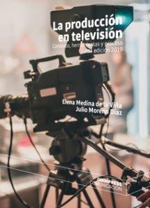 PRODUCCIÓN EN TELEVISIÓN, LA 4ª EDIC. 2019.