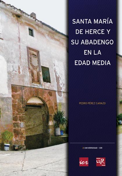 SANTA MARÍA DE HERCE Y SU ABADENGO EN LA EDAD MEDIA
