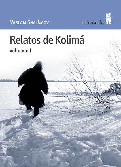 RELATOS DE KOLIMA (VOL. I).