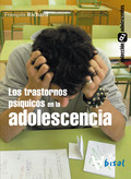 LOS TRASTORNOS PSÍQUICOS EN LA ADOLESCENCIA