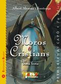 MOROS I CRISTIANS : UNA FESTA