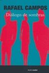 DIALOGO DE SOMBRAS.