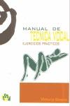 MANUAL DE TÉCNICA VOCAL: EJERCICIOS PRÁCTICOS