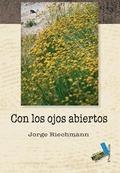 CON LOS OJOS ABIERTOS : ECOPOEMAS, 1985-2006