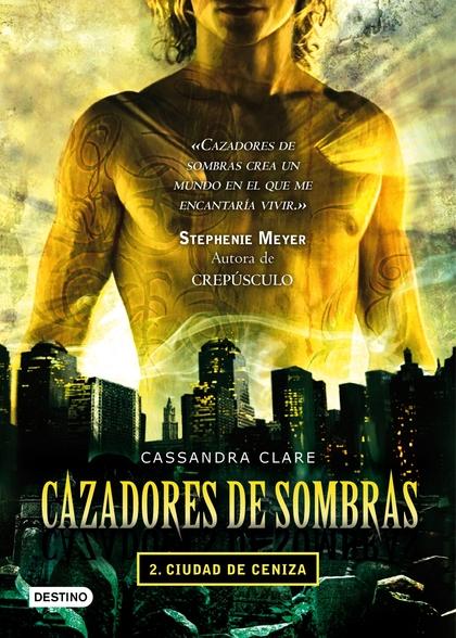 CAZADORES DE SOMBRAS 2, CIUDAD DE CENIZA
