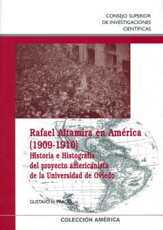 RAFAEL ALTAMIRA EN AMÉRICA (1909-1910) : HISTORIA E HISTOGRAFÍA DEL PROYECTO AMERICANISTA DE LA