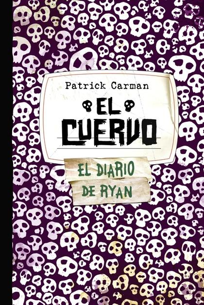 SKELETON CREEK 4. EL CUERVO