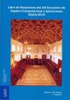 LIBRO DE RESÚMENES DEL XIII ENCUENTRO DE ÁLGEBRA COMPUTACIONAL Y APLICACIONES (EACA 2012), CELE